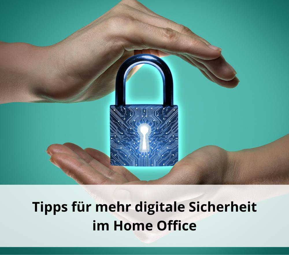 Datensicherheit im Home Office