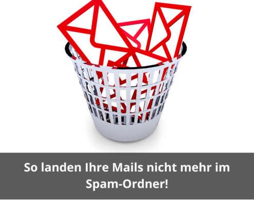 So landen Ihre Mails nicht mehr im Spam-Ordner