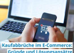 Kaufabbrüche im E-Commerce